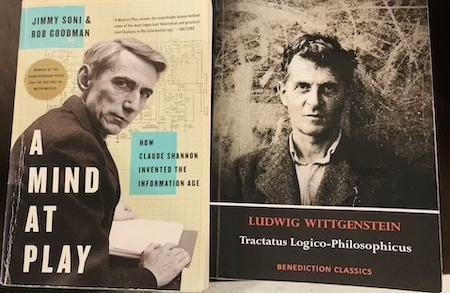 If Claude Shannon is the Father of the Information Age then Ludwig Wittgenstein Must be its Teacher